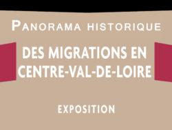 Panorama historique des migrations en Centre-Val de Loire